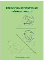 Ejercicios resueltos de Diédrico Directo