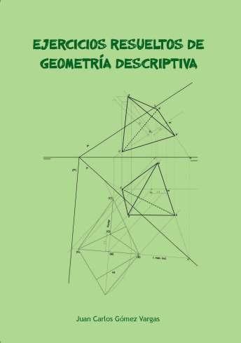 Ejercicios Resueltos de Geometría Descriptiva