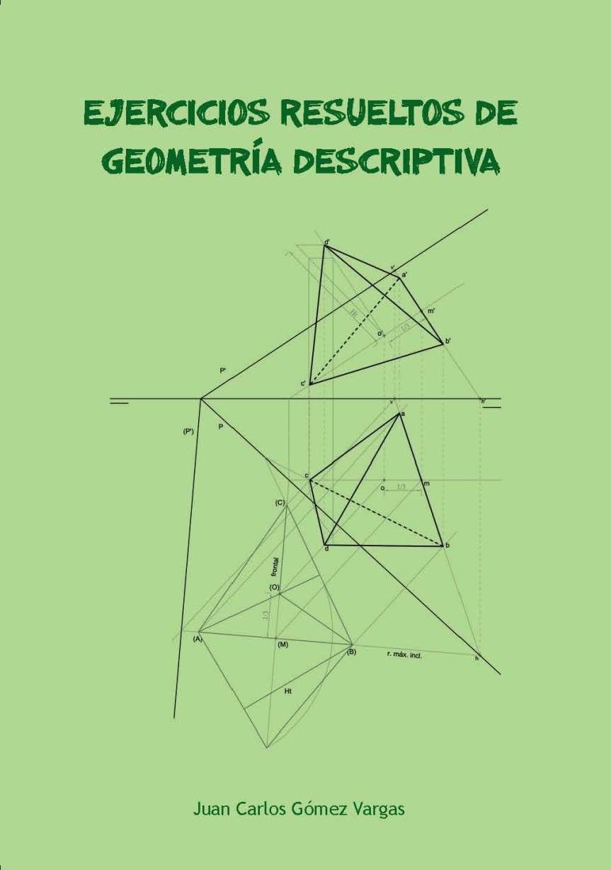 Ejercicios resueltos de GeometríaDescriptiva
