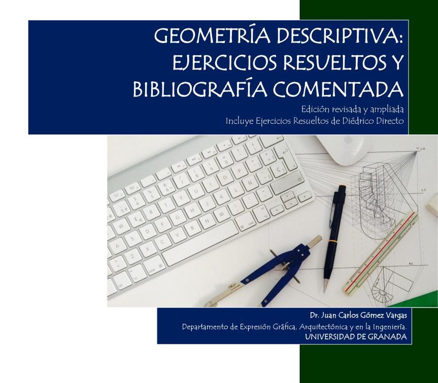 Geometría Descriptiva: Ejercicios resueltos y bibliografíacomentada